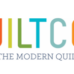 QuiltCon Wrap-Up!